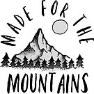 made for the mountains by Daria Smith