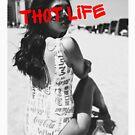 Thot Life by Castiel Gutierrez