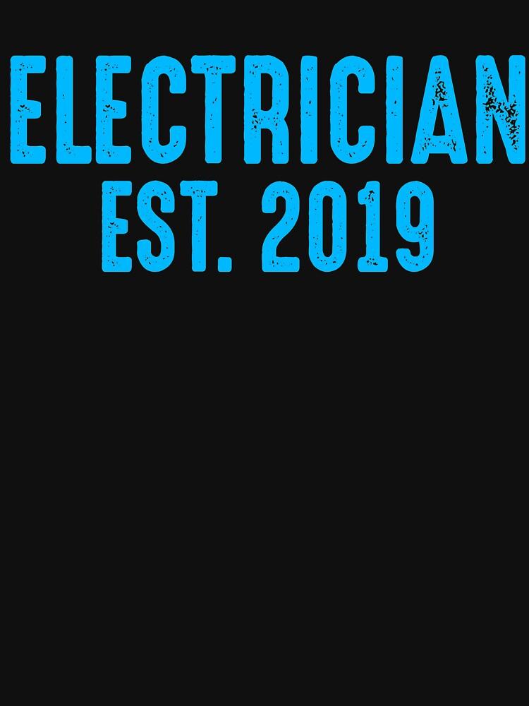 Electrician Est 2019 by TrendJunky
