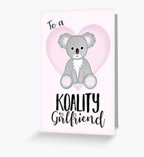 To a KOALITY Girlfriend - Koala Pun - Valentines Day Pun - Anniversary Pun - Birthday Pun - Cute Koala - Australia - Aussie Greeting Card