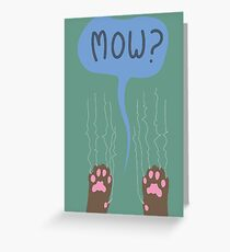 Mow? Greeting Card