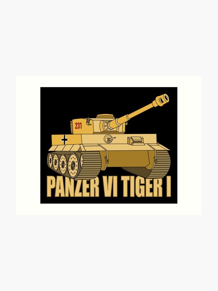 Panzer VI Tiger I Tank Gift WW2 German Army Tanks | Art Print