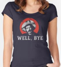 Well, Bye in white stencil Women's Fitted Scoop T-Shirt
