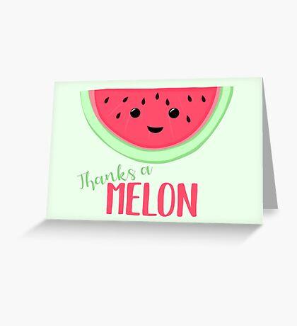 Thanks a MELON - Thanks a million - Melon Pun - Teacher Card - Funny Thanks - Funny Thank you Greeting Card