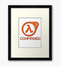 Half Life 3 Confirmed! Framed Print