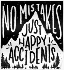 Póster Sin errores, simplemente felices accidentes