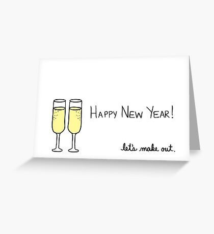 Happy New Year! Let's Make Out Greeting Card