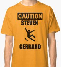 Caution: Steven Gerrard Classic T-Shirt