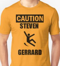 Caution: Steven Gerrard Unisex T-Shirt