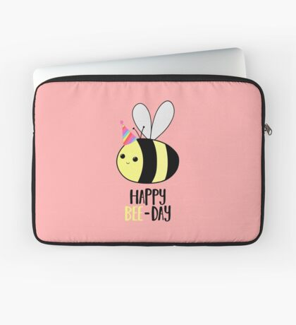 Happy BEE-Day - Birthday Pun - Funny Birthday Card - Bee Pun - Bug Pun Laptop Sleeve
