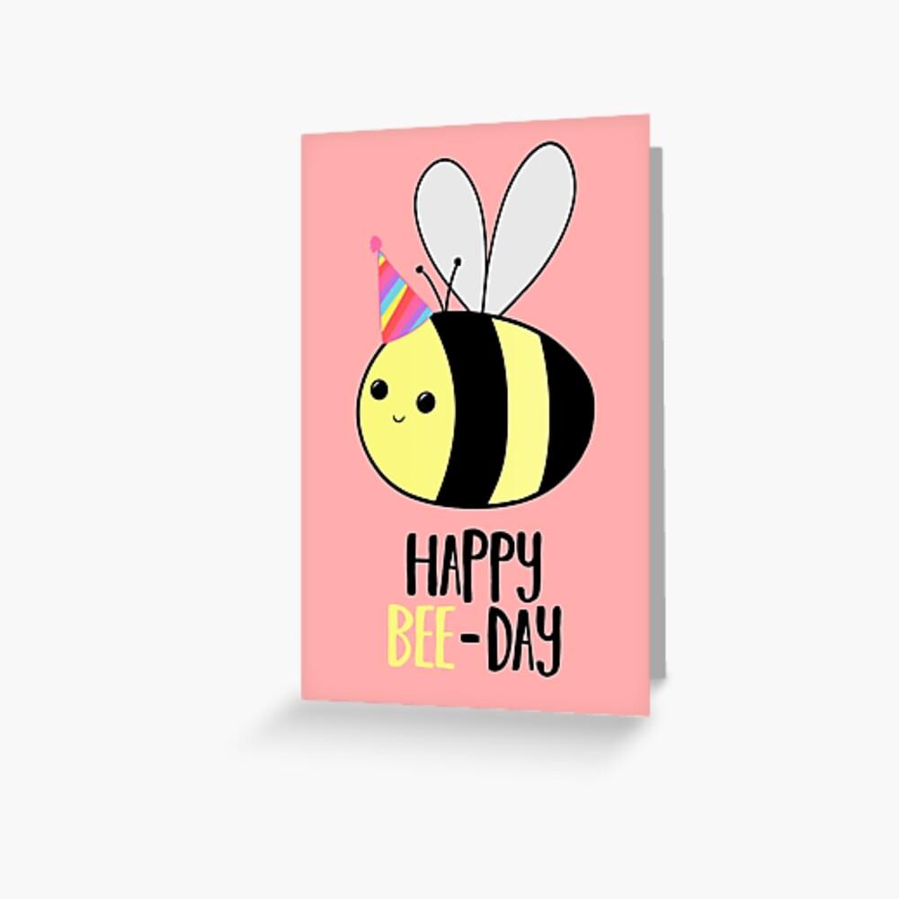 Happy BEE-Day - Birthday Pun - Funny Birthday Card - Bee Pun - Bug Pun Greeting Card