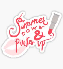 Simmer Down & Pucker Up Sticker