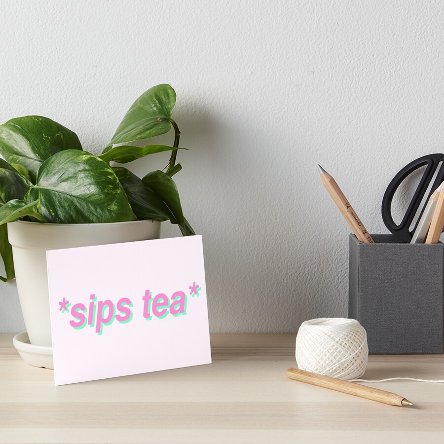 Schluck Tee Galeriedruck