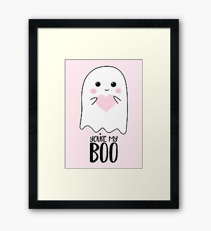You're my BOO - Valentines Pun - Anniversary Pun - Birthday Pun - Ghost Pun - Love - adorable - Ghost - Halloween Framed Print