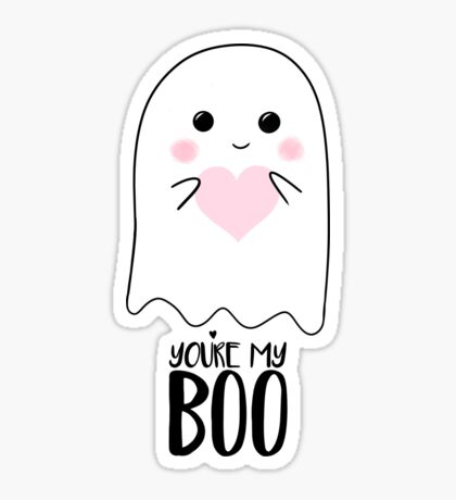 You're my BOO - Valentines Pun - Anniversary Pun - Birthday Pun - Ghost Pun - Love - adorable - Ghost - Halloween Glossy Sticker
