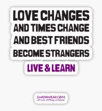 Best friends become strangers Sticker