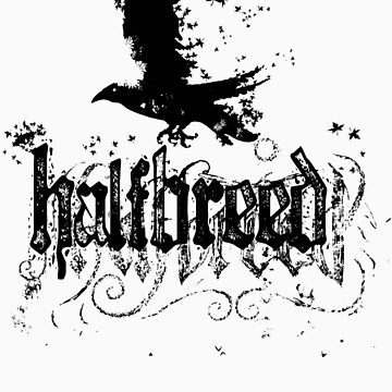 Blackbird Halfbreed - an Aaron Paquette by Halfbreed