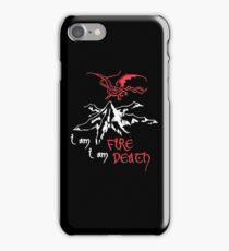 I AM FIRE... I AM DEATH. iPhone Case/Skin