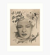 IF LIVE STOPPED TO ADMIRE BE OPAQUE Art Print