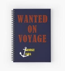 Wanted On Voyage Spiral Notebook