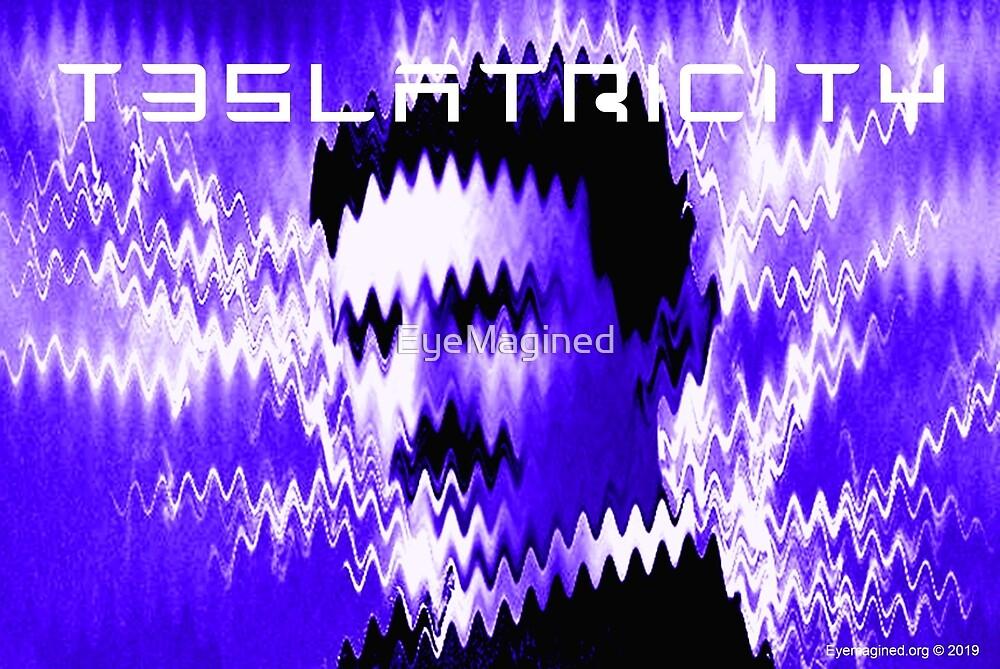 Teslatricity by EyeMagined