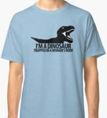 Dinosaur on the inside (For the ladies) Classic T-Shirt