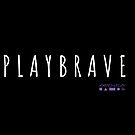 PlayBRAVE by AMPED2PLAY