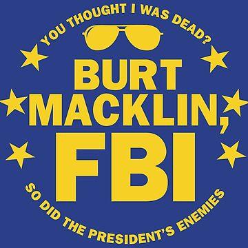Burt Macklin, FBI by DesignInkz