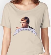 Dane DeHaan - I hate everything Women's Relaxed Fit T-Shirt