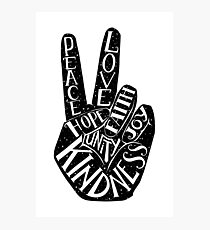 Peace Sign with words Peace, Love, Faith, Joy, Hope, Kindness, Unity Photographic Print