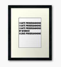 I Love Programming Framed Print