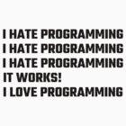 I Love Programming by evahhamilton