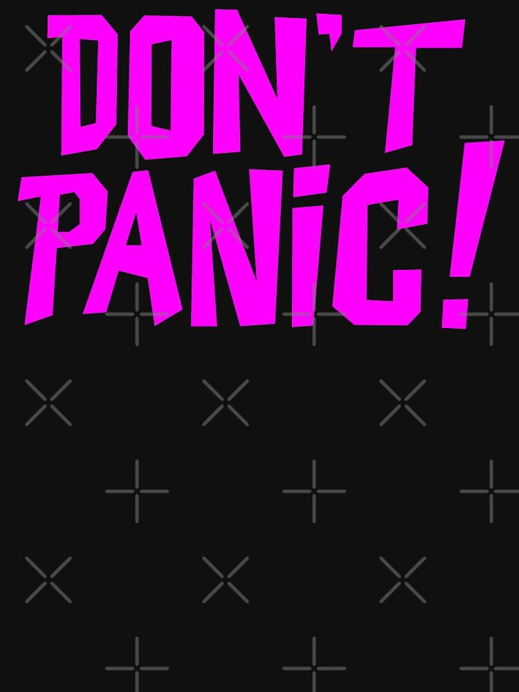 NDVH Don't Panic - Magenta 1 by nikhorne