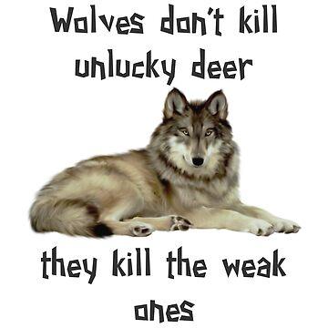 Wolves Don't Kill Unlucky Deer by killian8921