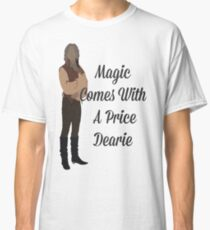 Rumplestiltskin - Magic Comes With a Price Dearie Classic T-Shirt