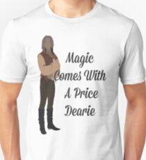 Rumplestiltskin - Magic Comes With a Price Dearie Unisex T-Shirt