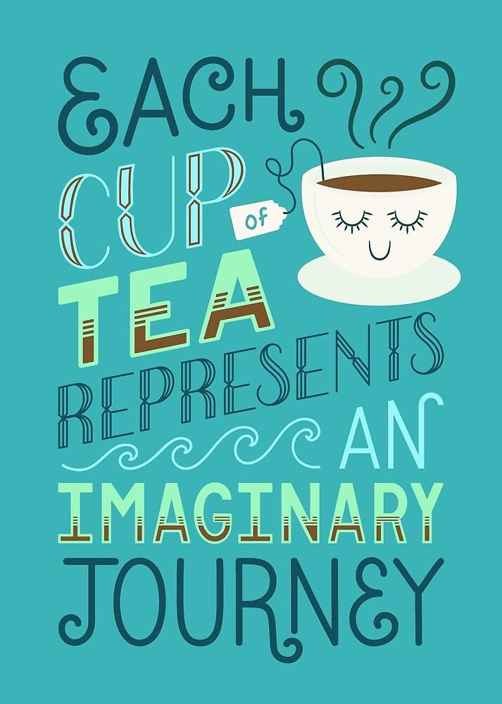 Tea is a Journey by madeadventurous