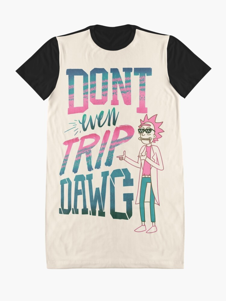 Alternate view of Don't Even Trip, Dawg Graphic T-Shirt Dress