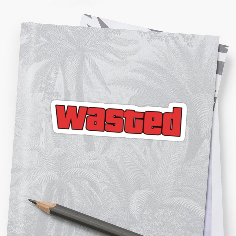 Sticker «Wasted»