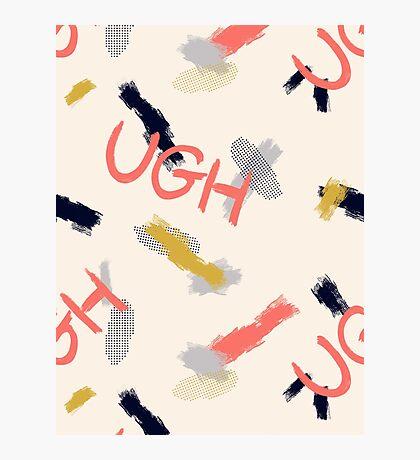 UGH Pattern #redbubble #pattern Photographic Print