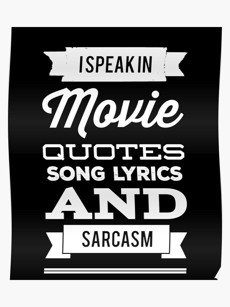 Je Parle Dans Les Citations De Film Paroles De Chansons Et Sarcasme Poster