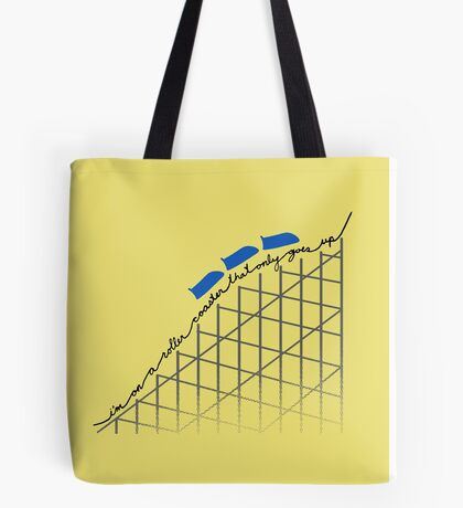 I'm On a Roller Coaster That Only Goes Up (Blue Cars) Tote Bag