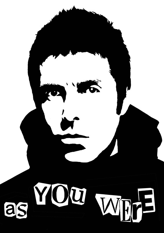 Liam Gallagher Oasis As You Were Punk Font By Thefoxygent Redbubble