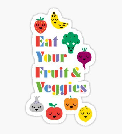Eat Your Fruit & Veggies lll dark Sticker