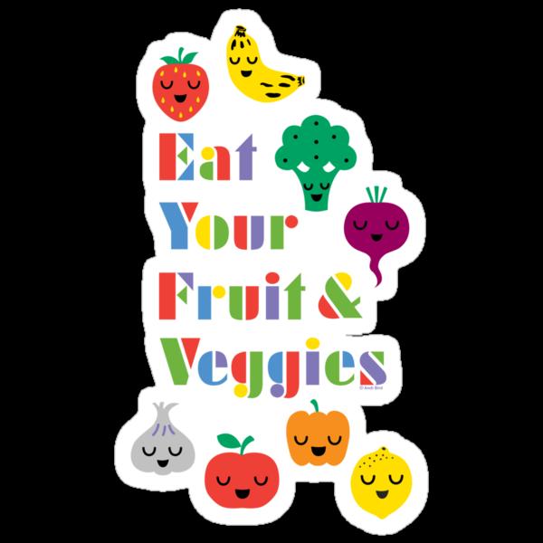 Eat Your Fruit & Veggies lll dark by Andi Bird