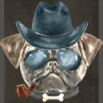 Pug Cowboy Hat Aviators Pipe Collar Bone Dogs In Clothes by Vroomie