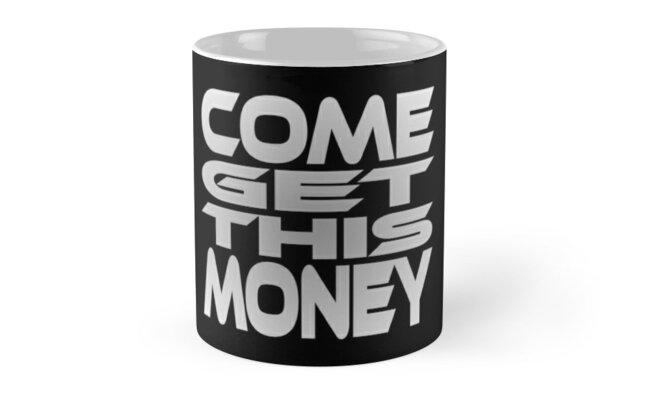 Come Get This Money by Carbon-Fibre Media