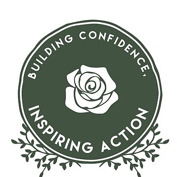 Building Confidence, Inspiring Action by reesebailey