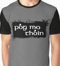 Pog Mo Thoin Graphic T-Shirt