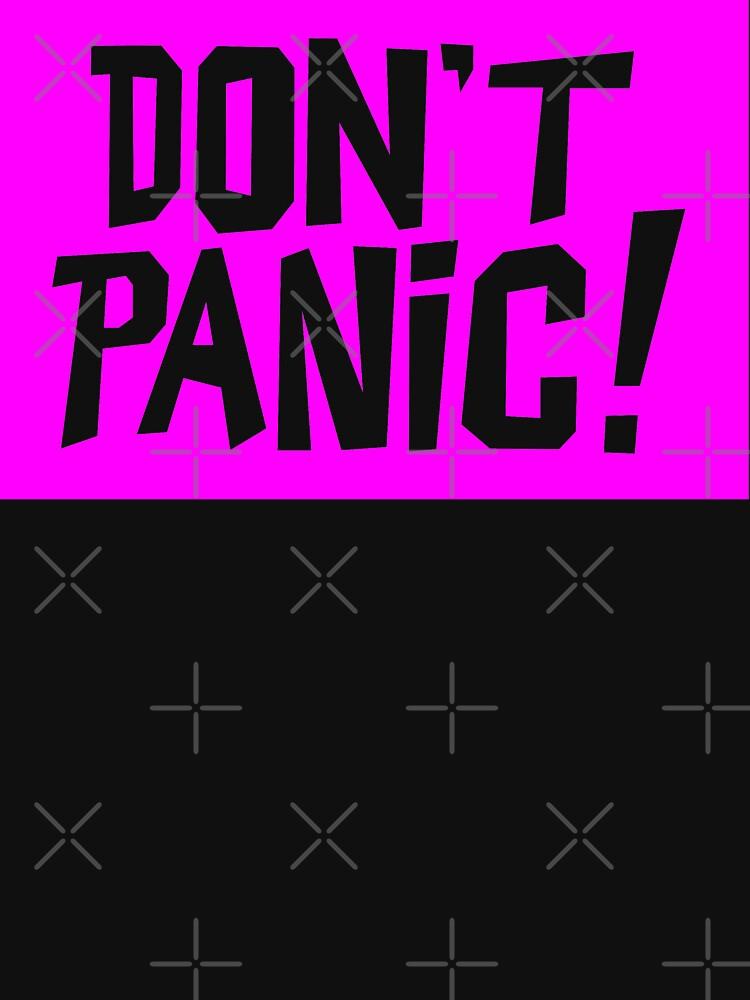 NDVH Don't Panic - Magenta 2 by nikhorne